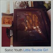 Click here for more info about 'Sonic Youth - Little Trouble Girl'