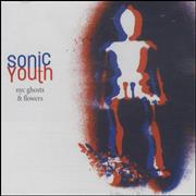 Sonic Youth NYC Ghosts & Flowers Europe CD album