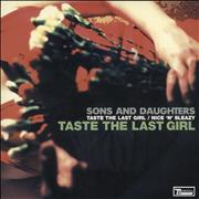 Click here for more info about 'Sons And Daughters - Taste The Last Girl'