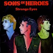 Click here for more info about 'Sons Of Heroes - Strange Eyes'