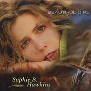 Click here for more info about 'Sophie B Hawkins - Beautiful Girl'