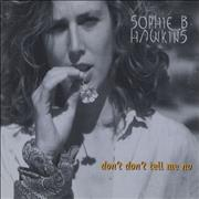 Click here for more info about 'Sophie B Hawkins - Don't Don't Tell Me No'