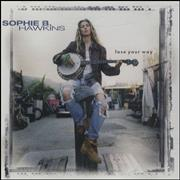 Click here for more info about 'Sophie B Hawkins - Lose Your Way'