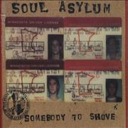 Click here for more info about 'Soul Asylum - Somebody To Shove'