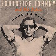 Click here for more info about 'Southside Johnny & The Asbury Jukes - Hard To Find'