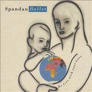 Click here for more info about 'Spandau Ballet - Be Free With Your Love'