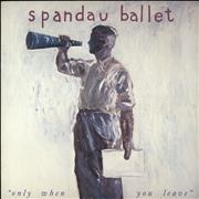 Click here for more info about 'Spandau Ballet - Only When You Leave - Stickered'