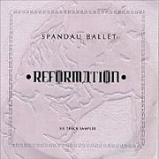 Click here for more info about 'Spandau Ballet - Reformation - 6-track Sampler'