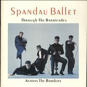 Click here for more info about 'Spandau Ballet - Through The Barricades - Across The Borders'