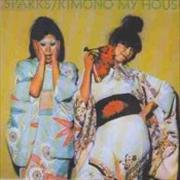 Click here for more info about 'Sparks - Kimono My House'