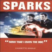 Sparks Now That I Own The Bbc UK cassette single