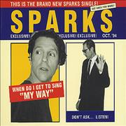 Click here for more info about 'Sparks - When Do I Get To Sing My Way'
