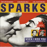Click here for more info about 'Sparks - When I Kiss You (I Hear Charlie Parker Playing)'