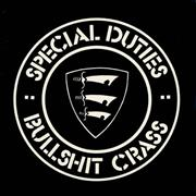 Click here for more info about 'Special Duties - Bullshit Crass'