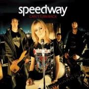 Click here for more info about 'Speedway [2000s] - Can't Turn Back'
