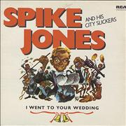 Click here for more info about 'Spike Jones - I Went To Your Wedding'