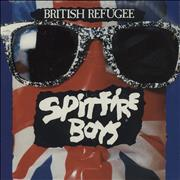 Click here for more info about 'Spitfire Boys - British Refugee - 3rd Pressing + Sleeve'