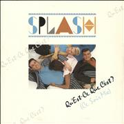 Click here for more info about 'Splash - Qu'est-ce Que C'est? (Ce Soir Mix)'