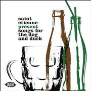 Click here for more info about 'St Etienne - Saint Etienne Presents Songs For The Dog And Duck'