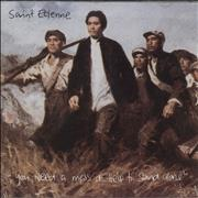 Click here for more info about 'St Etienne - You Need A Mess Of Help To Stand Alone'