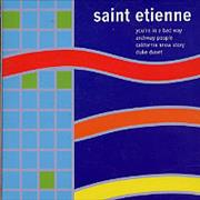 Click here for more info about 'St Etienne - You're In A Bad Way'