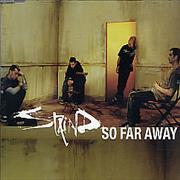 Click here for more info about 'Staind - So Far Away'