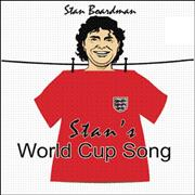 Click here for more info about 'Stan Boardman - Stan's World Cup Song'
