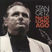 Click here for more info about 'Stan Getz - Not So Long Ago'