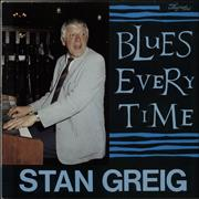 Click here for more info about 'Stan Greig - Blues Every Time'