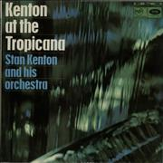 Click here for more info about 'Stan Kenton - Kenton At The Tropicana'