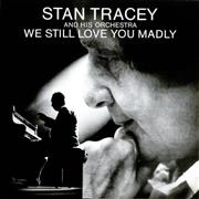 Click here for more info about 'We Still Love You Madly'