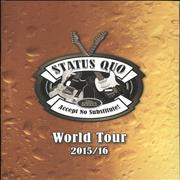 Click here for more info about 'Status Quo - Accept No Substitute! - World Tour 2015/16'