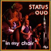 Click here for more info about 'Status Quo - In My Chair'