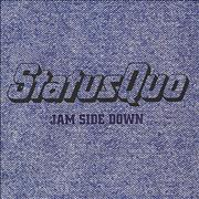 Click here for more info about 'Status Quo - Jam Side Down'
