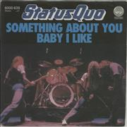 Click here for more info about 'Status Quo - Something About You Baby I Like'