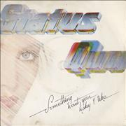 Click here for more info about 'Status Quo - Something 'Bout You Baby I Like'