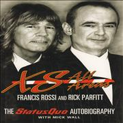 Click here for more info about 'XS All Areas: The Status Quo Autobiography'