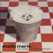 Click here for more info about 'Stella Maris - Why Does Our Milk Have Eyes'