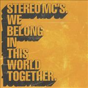 Click here for more info about 'Stereo MC's - We Belong In This World Together'