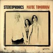 Click here for more info about 'Stereophonics - Maybe Tomorrow'