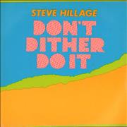 Click here for more info about 'Steve Hillage - Don't Dither Do It'