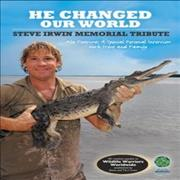 Click here for more info about 'Steve Irwin - He Changed Our World - Steve Irwin Memorial Tribute'