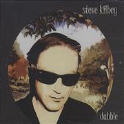 Click here for more info about 'Steve Kilbey - Dabble'