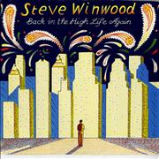 Click here for more info about 'Steve Winwood - Back In The High Life Again'