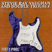 Click here for more info about 'Stevie Ray Vaughan - Dirty Pool'