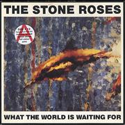Click here for more info about 'The Stone Roses - What The World Is Waiting For + Art Print'