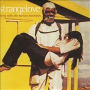 Click here for more info about 'Strangelove - Living With The Human Machines'