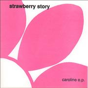 Click here for more info about 'Strawberry Story - Caroline EP'