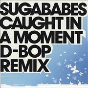Click here for more info about 'Sugababes - Caught In A Moment - D-Bop Remix'
