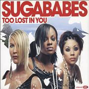 Click here for more info about 'Sugababes - Too Lost In You'